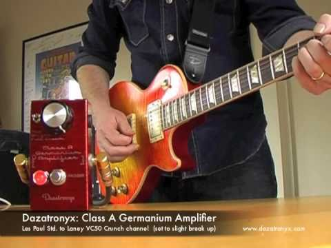 Dazatronyx: Class A Germanium Amplifier (with Les Paul)