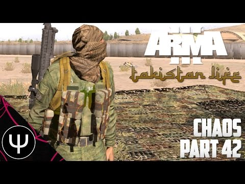 ARMA 3: Takistan Life Mod — Chaos — Part 42 — Failing at Life!