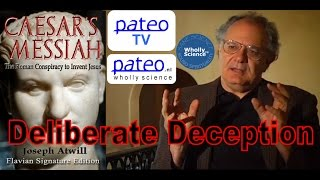 Video: Deliberate Deception: Interview with Pateo TV - Joseph Atwill (Caesar Messiah)