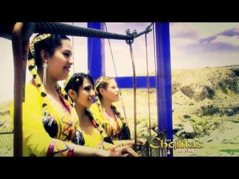 las cholitas del peru - voy a romper ese vaso