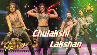 Chulakshi Ranathunga with Lakshan Mega Stars 3 | FINAL 07 | 2021-08-29