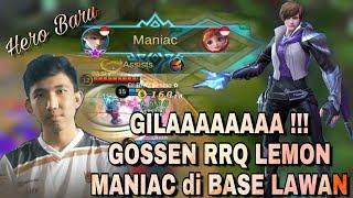 GILA !! RRQ LEMON Pake GOSSEN Dapet MANIAC di Base Lawan | GOSSEN RRQ LEMON Ranked Match
