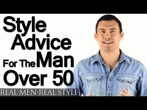 Style Advice For Man Over 50 5 Tips On How Older Men Should Build A Wardrobe Youtube