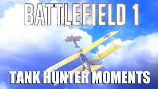 Battlefield 1 - Tank hunter moments - Attack plane