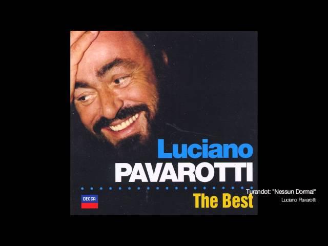 "Turandot: ""Nessun Dorma!"" - Luciano Pavarotti"