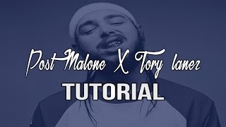 How To Make A Post Malone Type Beat x Tory Lanez Type Beat (FL STUDIO 12 Tutorial)