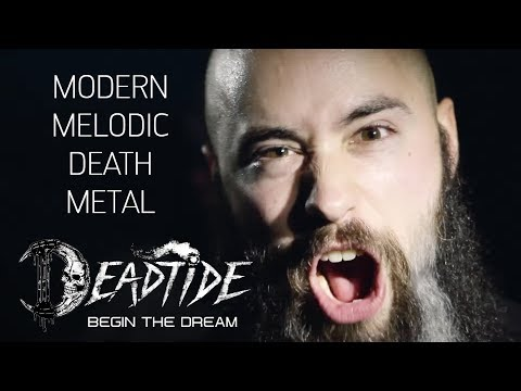 DEADTIDE [Melodic Death Metal 2018] - Begin the Dream [OFFICIAL VIDEO]