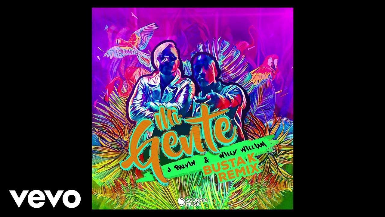 J Balvin, Willy William, Busta K - Mi Gente (Busta K Remix/Audio)