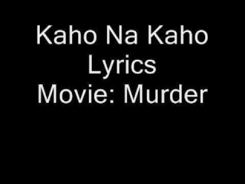 Kaho Na Kaho