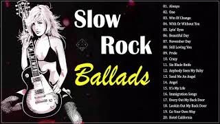Top 100 Slow Rock Songs Of All Time - Best Slow Rock Songs Ever
