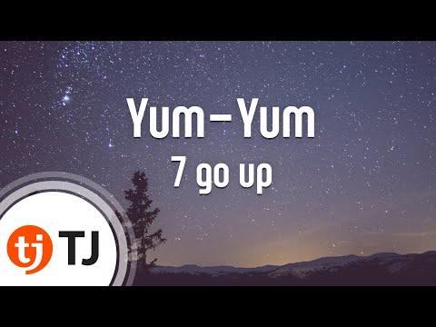 [TJ노래방] Yum-Yum(얌얌) - 7 Go Up() / TJ Karaoke