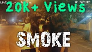 SMOKE | Short Film | Based on True Story