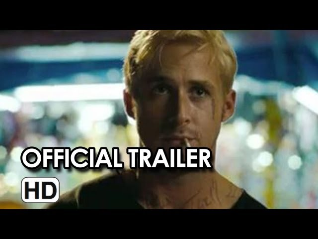 The Place Beyond The Pines Official Trailer - Ryan Gosling