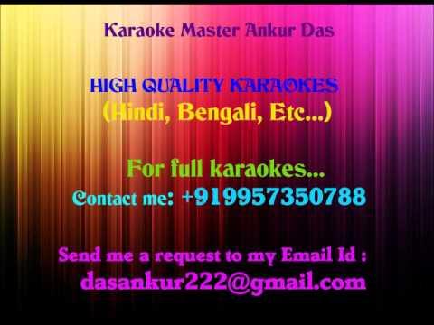 SATHIYA NAHIN JANA Karaoke By Ankur Das 09957350788