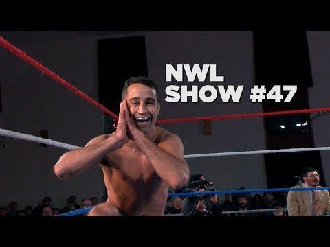NWL | Show #47