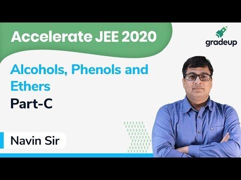 Alcohol, Phenols & Ether L-3 | Class 12 Chemistry | Organic Chemistry | IIT JEE 2020 | Gradeup JEE