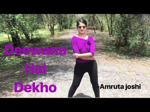 Deewana Hai Dekho By Amruta Joshi