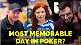 Ask the Pros: What Was Your Most Memorable Day in Poker?