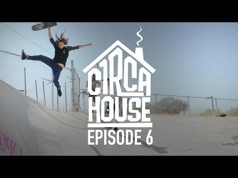 C1RCA House Ep 6 - Jack Olson, Gravette, Reyes, Windsor & Kirby