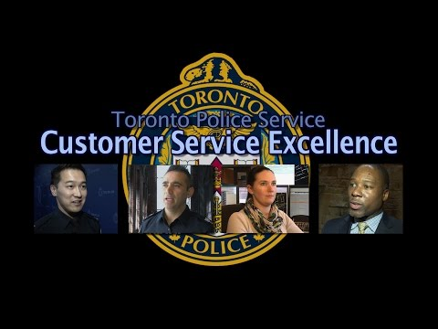 @TorontoPolice Customer Service Excellence Initiative | @TPS_Cares