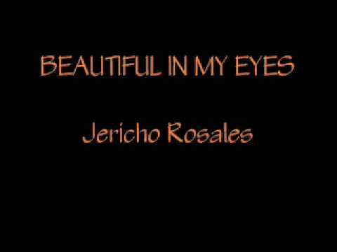 Jericho Rosales- Beautiful In My Eyes (w/lyrics