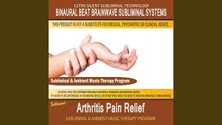 Arthritis Pain Relief - Subliminal & Ambient Music Therapy 3