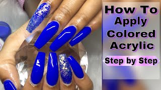 Acrylic Nails | 3 Ways to Apply Colored Acrylic | Step by Step