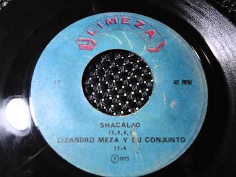 LIZANDRO MEZA y SU CONJUNTO - SHACALAO