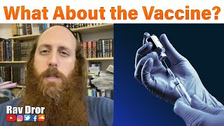 Video: Millions of Israelies receive COVID Vaccine. Be Strong, pray for God's Guidance - Rav Dror