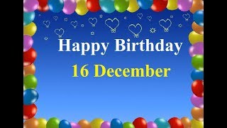 16 december happy birthday status, birthday wishes, happy birthday, whatsapp status, जन्मदिन
