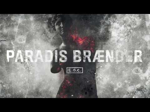 L.O.C. - Paradis Brænder