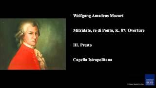 Wolfgang Amadeus Mozart Mitridate Re Di Ponto K 87 Overture Iii Presto