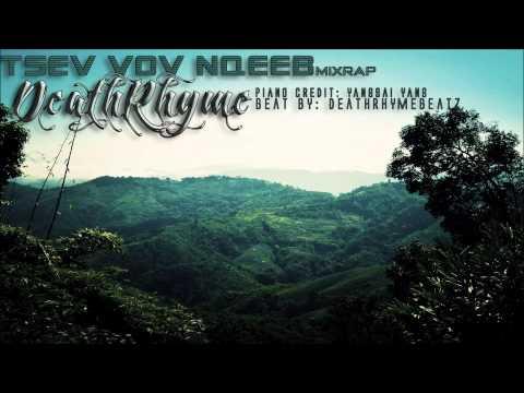 Hmong Rap: Tsev Vov Nqeeb (mixrap) by DeathRhyme