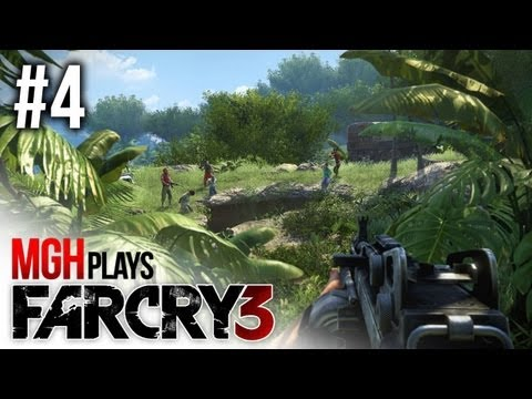 Mgh Plays: Far Cry 3! (Part 4)