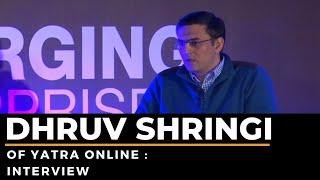 Dhruv Shringi of Yatra Online