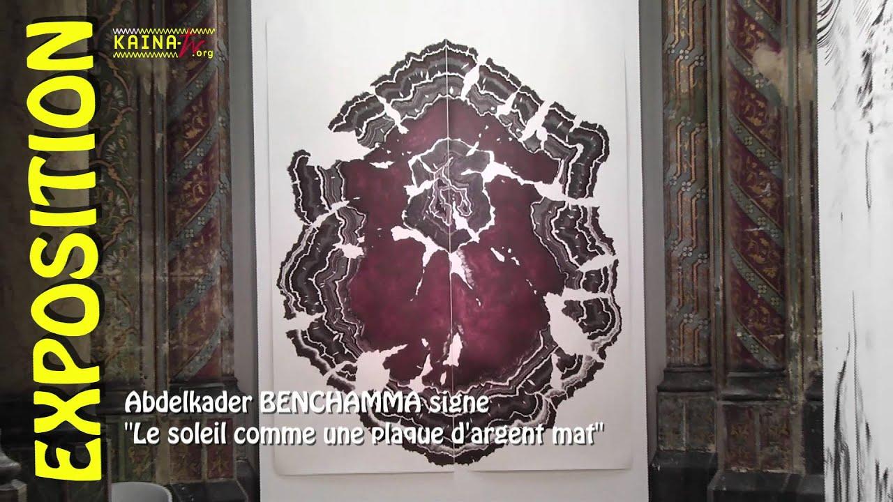 Abdelkader Benchamma exposition au Carré Saint Anne