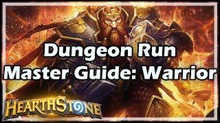 [Hearthstone] Dungeon Run Master Guide: Warrior