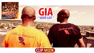 GIA (Jahmalik & sharlatan)  - Sové lot  - {REDFAYA RIDDIM} (Clip Officiel)