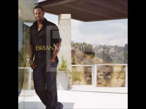 Brian Mcknight - Unhappy Without You