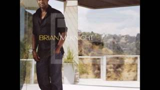 Watch Brian McKnight Unhappy Without You video