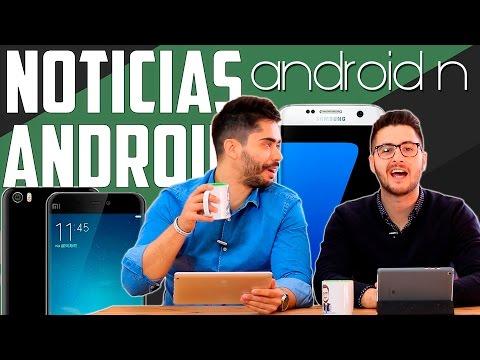 Noticias Android: Android N, Carga rápida S7 y HTC 10
