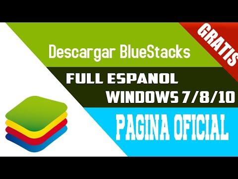 Descargar Bluestacks Full Español [2018] Sin Errores Para (Windows 10/8/7) [Android En Tu PC]