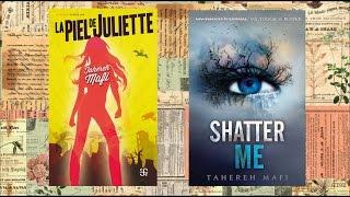 Reseña: La piel de Juliette • Tahereh Mafi