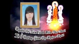 Lễ Tang NGUYỄN HOÀNG MINH THÙY (VIDEO 1/5)