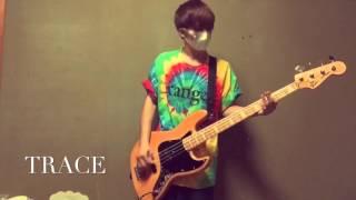 WANIMA/TRACE   ベースで弾いてみた