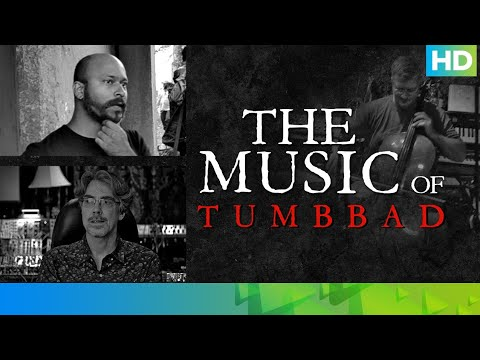 The Music of Tumbbad | Sohum Shah | Jesper Kyd | Aanand L Rai
