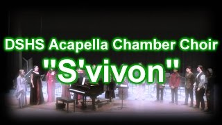 DSHS Acapella Chamber Choir -  S