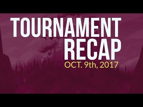 October 9, 2017 - Tournament Recap Weekly