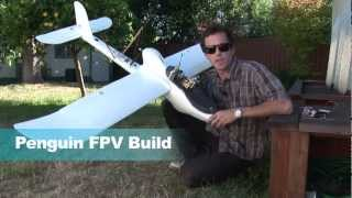 GSTV - Penguin - FPV Setup and Flying