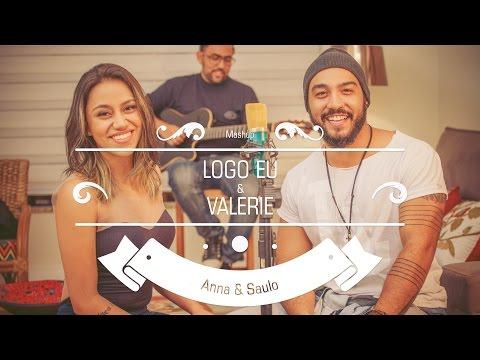 Download Lagu Anna & Saulo (Mashup - Logo Eu & Valerie) MP3 Free
